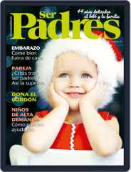 Ser Padres - España (Digital) Subscription December 1st, 2018 Issue