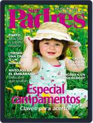 Ser Padres - España (Digital) Subscription May 1st, 2019 Issue
