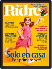 Ser Padres - España (Digital) Subscription June 1st, 2019 Issue