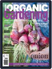 Good Organic Gardening (Digital) Subscription March 1st, 2018 Issue