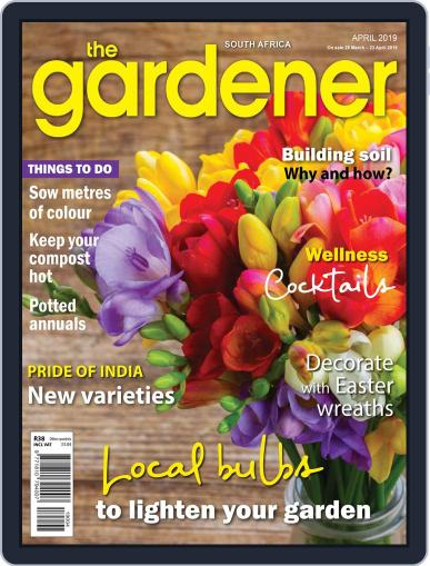 The Gardener April 1st, 2019 Digital Back Issue Cover