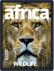 Travel Africa (Digital) Subscription October 1st, 2018 Issue