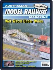 Australian Model Railway (Digital) Subscription December 1st, 2017 Issue