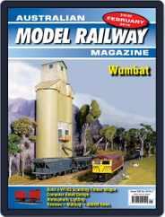 Australian Model Railway (Digital) Subscription February 1st, 2018 Issue
