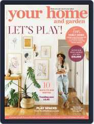 Your Home and Garden (Digital) Subscription June 1st, 2019 Issue