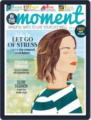In The Moment (Digital) Subscription March 1st, 2019 Issue