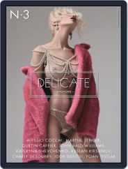 Delicate (Digital) Subscription May 1st, 2018 Issue