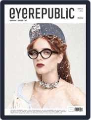 EYEREPUBLIC (Digital) Subscription September 1st, 2016 Issue