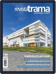 Revista Trama, arquitectura + diseño (Digital) Subscription March 1st, 2018 Issue
