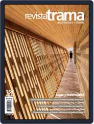 Revista Trama, arquitectura + diseño (Digital) Subscription January 1st, 2020 Issue