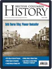 British Columbia History (Digital) Subscription September 1st, 2017 Issue