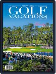 Golf Vacations Malaysia (Digital) Subscription April 1st, 2019 Issue