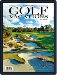 Golf Vacations Malaysia (Digital) Subscription July 1st, 2019 Issue