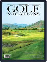 Golf Vacations Malaysia (Digital) Subscription October 1st, 2019 Issue