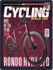 Cycling Plus Malaysia (Digital) Subscription May 1st, 2019 Issue