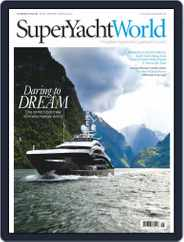 SuperYacht World (Digital) Subscription March 2nd, 2016 Issue