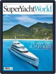 SuperYacht World (Digital) Subscription January 1st, 2017 Issue