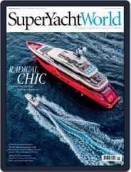SuperYacht World (Digital) Subscription April 1st, 2017 Issue