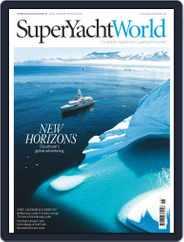 SuperYacht World (Digital) Subscription November 1st, 2017 Issue