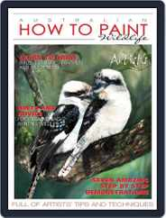 Australian How To Paint (Digital) Subscription September 1st, 2016 Issue