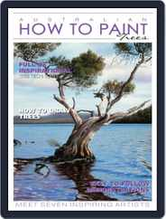 Australian How To Paint (Digital) Subscription April 1st, 2018 Issue