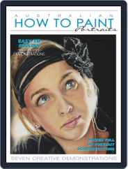 Australian How To Paint (Digital) Subscription September 1st, 2019 Issue