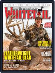 North American Whitetail (Digital) Subscription June 1st, 2020 Issue
