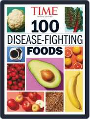 TIME 100 Disease-Fighting Foods Magazine (Digital) Subscription May 5th, 2020 Issue