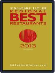 Singapore Tatler Regional Best Restaurants Magazine (Digital) Subscription January 17th, 2013 Issue
