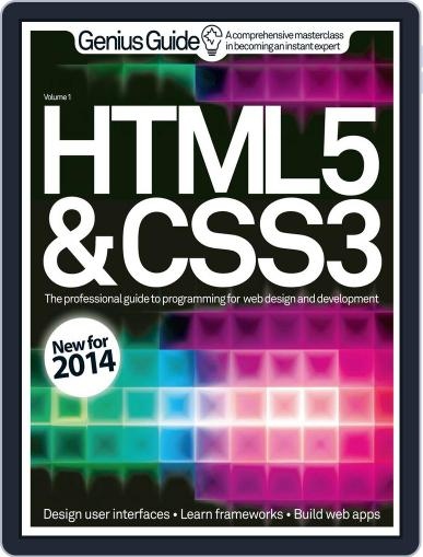 HTML 5 & CSS3 Genius Guide February 12th, 2014 Digital Back Issue Cover