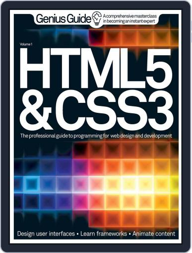 HTML 5 & CSS3 Genius Guide February 13th, 2013 Digital Back Issue Cover