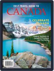 Travel Guide To Canada Magazine (Digital) Subscription April 1st, 2017 Issue