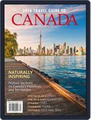 Travel Guide To Canada Magazine (Digital) Subscription March 14th, 2016 Issue