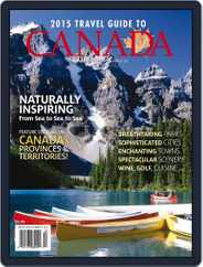 Travel Guide To Canada Magazine (Digital) Subscription March 25th, 2015 Issue
