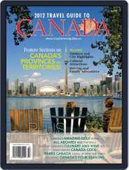 Travel Guide To Canada Magazine (Digital) Subscription February 29th, 2012 Issue