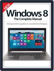 Windows 8 The Complete Manual Magazine (Digital) Subscription November 26th, 2014 Issue
