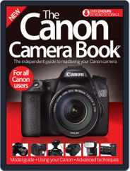 The Canon Camera Book Magazine (Digital) Subscription June 10th, 2015 Issue