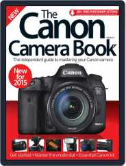 The Canon Camera Book Magazine (Digital) Subscription January 7th, 2015 Issue