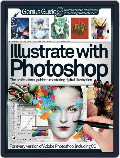 Illustrate with Photoshop Genius Guide November 5th, 2013 Digital Back Issue Cover