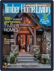 Timber Home Living (Digital) Subscription September 1st, 2019 Issue