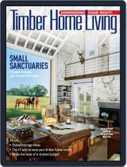 Timber Home Living (Digital) Subscription August 1st, 2019 Issue