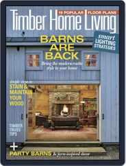 Timber Home Living (Digital) Subscription September 1st, 2018 Issue