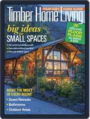 Timber Home Living (Digital) Subscription June 1st, 2018 Issue