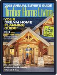 Timber Home Living (Digital) Subscription January 1st, 2018 Issue