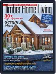 Timber Home Living (Digital) Subscription November 1st, 2017 Issue