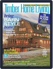 Timber Home Living (Digital) Subscription September 1st, 2017 Issue