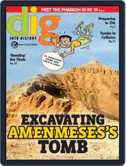 Dig History And Archaeology Magazine For Kids And Children (Digital) Subscription September 1st, 2018 Issue