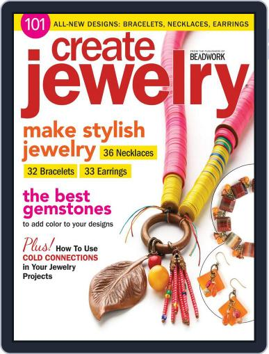 Create Jewelry: 101 All-New Designs July 16th, 2014 Digital Back Issue Cover