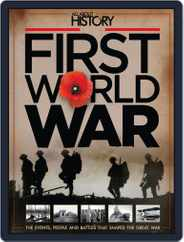 All About History Book Of The First World War Magazine (Digital) Subscription May 21st, 2014 Issue