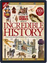 How It Works Book of Incredible History Magazine (Digital) Subscription August 5th, 2015 Issue